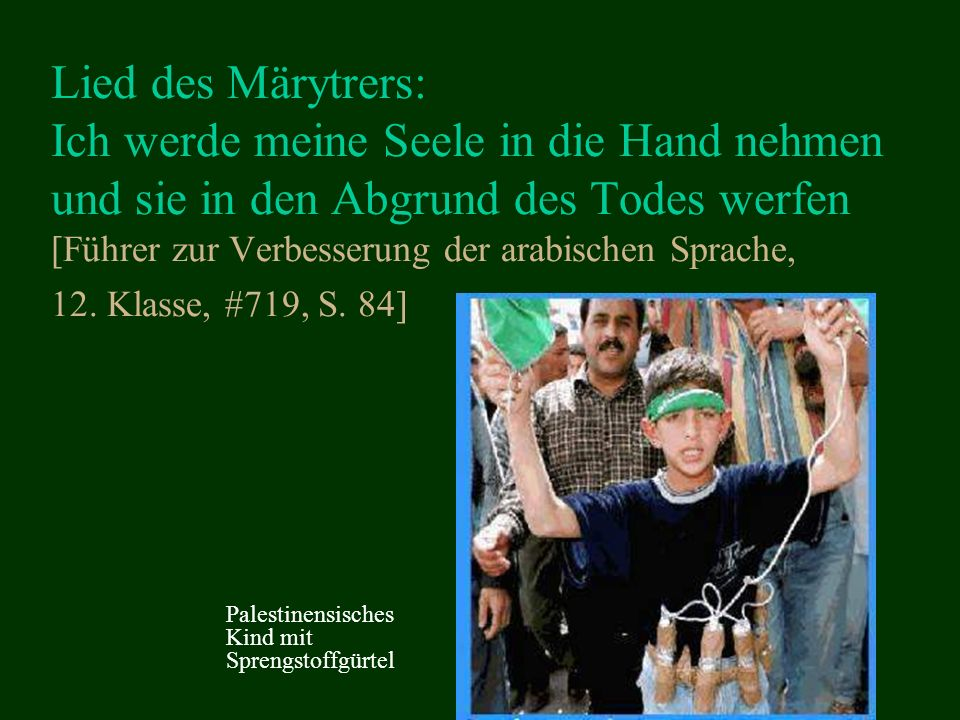 Lied des Märytrers: Ich werde meine Seele in die Hand nehmen und sie in den Abgrund des Todes werfen [Führer zur Verbesserung der arabischen Sprache, 12. Klasse, #719, S. 84]